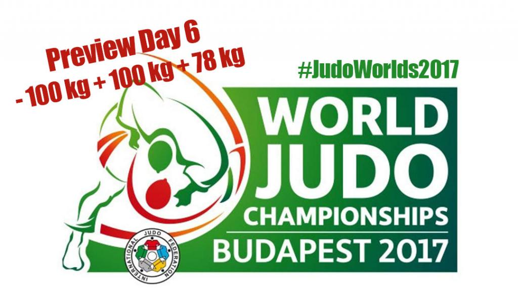 JUDO WORLDS 2017 - PREVIEW DAY 6