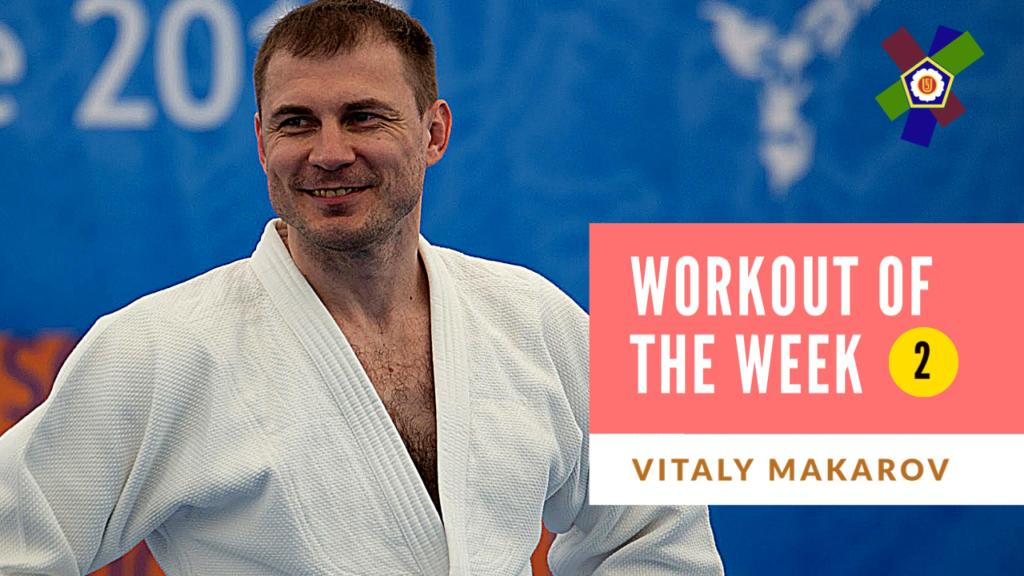 WORKOUT OF THE WEEK 2: VITALY MAKAROV
