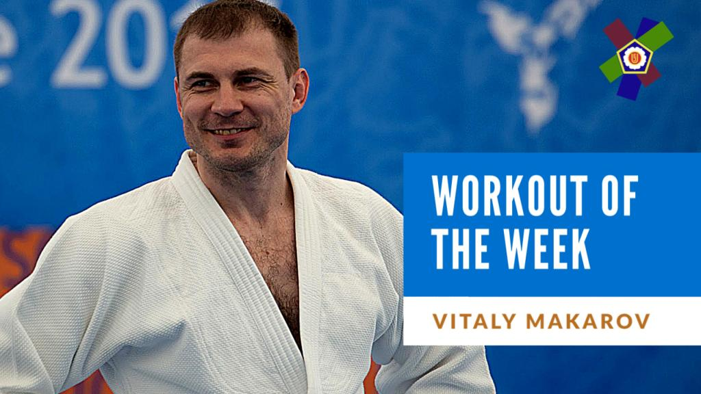 WORKOUT OF THE WEEK: VITALY MAKAROV